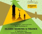 Media Workshop 2.0, Islamic Banking and Finance